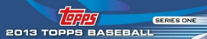2013 Topps Series 1 Baseball Card Information