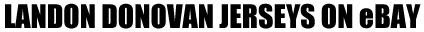 Top 25 eBay Sales: Landon Donovan Soccer Cards 7