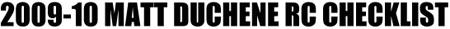 2009-10 Matt Duchene Rookie Card Checklist 1