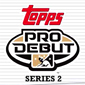 2010 Topps Pro Debut Series 2 Review