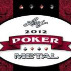 2012 Leaf Metal Poker