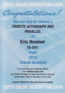 2012 Topps Tribute Red Autograph Eric Hosmer Redemption
