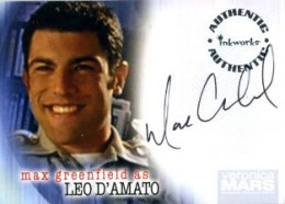 2006 Inkworks Veronica Mars Season 1 Autographs A9 Max Greenfield as Leo D'Amato