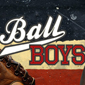 Ball Boys Review - New Sports Memorabilia Show Dishes Up a Home Run