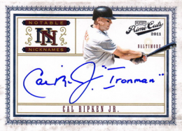 "2011 Playoff Prime Cuts Notable Nicknames Cal Ripken Jr Autograph ""Ironman"" /2525"