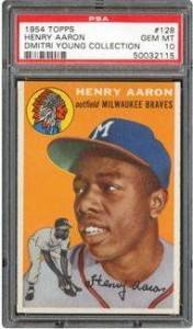 1954 Topps Hank Aaron PSA 10 - Dmitri Young Collection