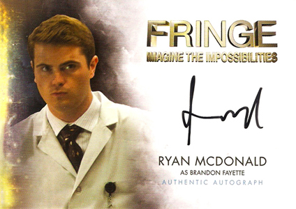 2012 Cryptozoic Fringe Seasons 1 and 2 Autographs Include Meghan Markle 14