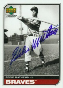 1998 Upper Deck Retro Sign of the Times Eddie Mathews Autograph