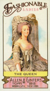 2012 Topps Allen & Ginter Fashionable Ladies FL-3 The Queen