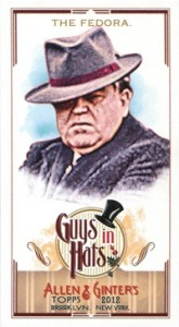2012 Topps Allen and Ginter Baseball Guys in Hats GH-3 The Fedora