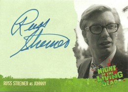 2012 Unstoppable Cards Night of the Living Dead Autographs A1 Russ Streiner as Johnny
