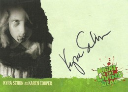 2012 Unstoppable Cards Night of the Living Dead Autographs A6 Kyra Schon as Karen Cooper