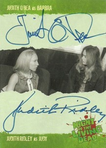 2012 Unstoppable Cards Night of the Living Dead Autographs A8 Judith ODea as Barbra and Judith Ridley as Judy