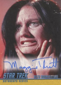 2013 Star Trek TOS Heroes and Villains Autographs A202 Maggie Thrett as Ruth Bonaventure