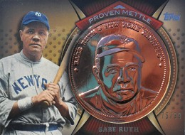 2013 Topps Baseball Proven Mettle Copper Babe Ruth