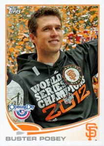 2013 Topps Opening Day Baseball Variations Buster Posey