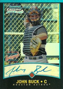 2001 Bowman Chrome John Buck RC Autograph