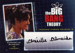2013 Cryptozoic Big Bang Theory Season 5 Autographs Chirselle Almeida as Lakshimi
