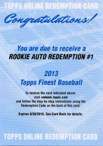 2013 Topps Finest Baseball Rookie Autograph Redemptions Named 1