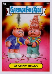 2013 Topps Garbage Pail Kids Brand New Series 3 193 Manny Heads
