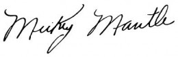 Mickey Mantle Early Career Signature Example