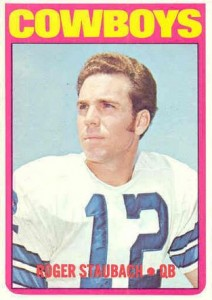 Roger Staubach Cards, Rookie Cards and Autographed Memorabilia Guide 1