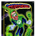 2014 Wax Eye Stupid Heroes Trading Cards