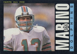 Dan The Man! Guide to the Top Ten Dan Marino Cards  2
