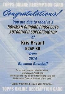 2014 Bowman Kris Bryant Superfractor Autograph Pulled 1
