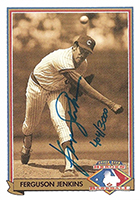 Fergie Jenkins Cards, Rookie Card and Autographed Memorabilia Guide