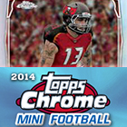 2014 Topps Chrome Mini Football Cards
