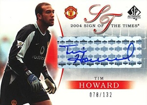 2004 SP Authentic Manchester United Sign of the Times Time Howard