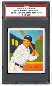 2014 PSA NSCC Cards That Never Were 1934 Diamond Stars Babe Ruth