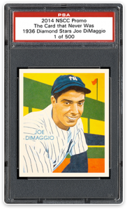 2014 PSA NSCC Cards That Never Were 1936 Diamond Stars Joe Dimaggio