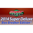 2014 Super Break Super Deluxe Box Breakers Edition