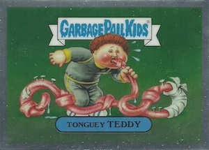 2014 Topps Garbage Pail Kids Chrome OS2 C Variations Tonguey Teddy
