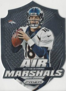 2014 Panini Prizm Football Air Marshalls Peyton Manning