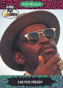 1991 Pro Set Yo MTV Raps Fab Five Freddy