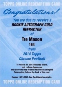2014 Topps Chrome Football Rookie Autographs 164 Tre Mason Gold Refractor Redemption