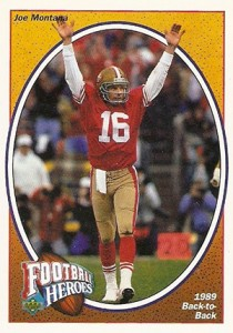 1991 Upper Deck Football Football Heroes Joe Montana