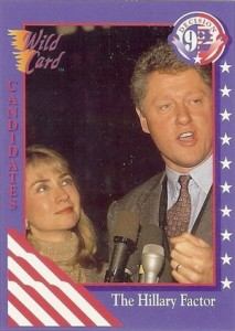 1992 Wild Card Decision 92 The Hillary Factor #85 Hillary Clinton