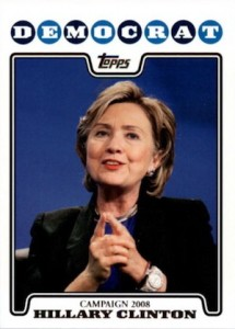 Hillary Clinton in 2016? Collectors Can Find Her Cards Now! 3