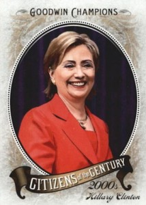 2009 Upper Deck Goodwin Champions Citizens of the Century Hillary Clinton #CC-1