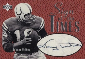 1997 Upper Deck Legends Sign of the Times Autograph Johnny Unitas #ST-3