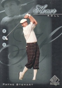 2001 SP Authentic Golf Honor Roll Payne Stewart
