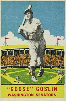 1933 DeLong Baseball Goose Goslin