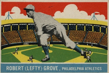 1933 DeLong Baseball Lefty Grove
