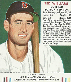 1952 Red Man Ted Williams