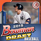 2015 Bowman Draft Baseball Cards - Review Added