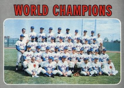 1970 Topps Baseball World Champions New York Mets